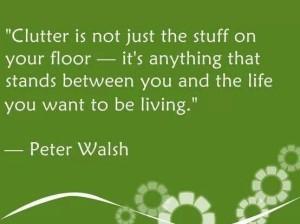 clutter stands between you